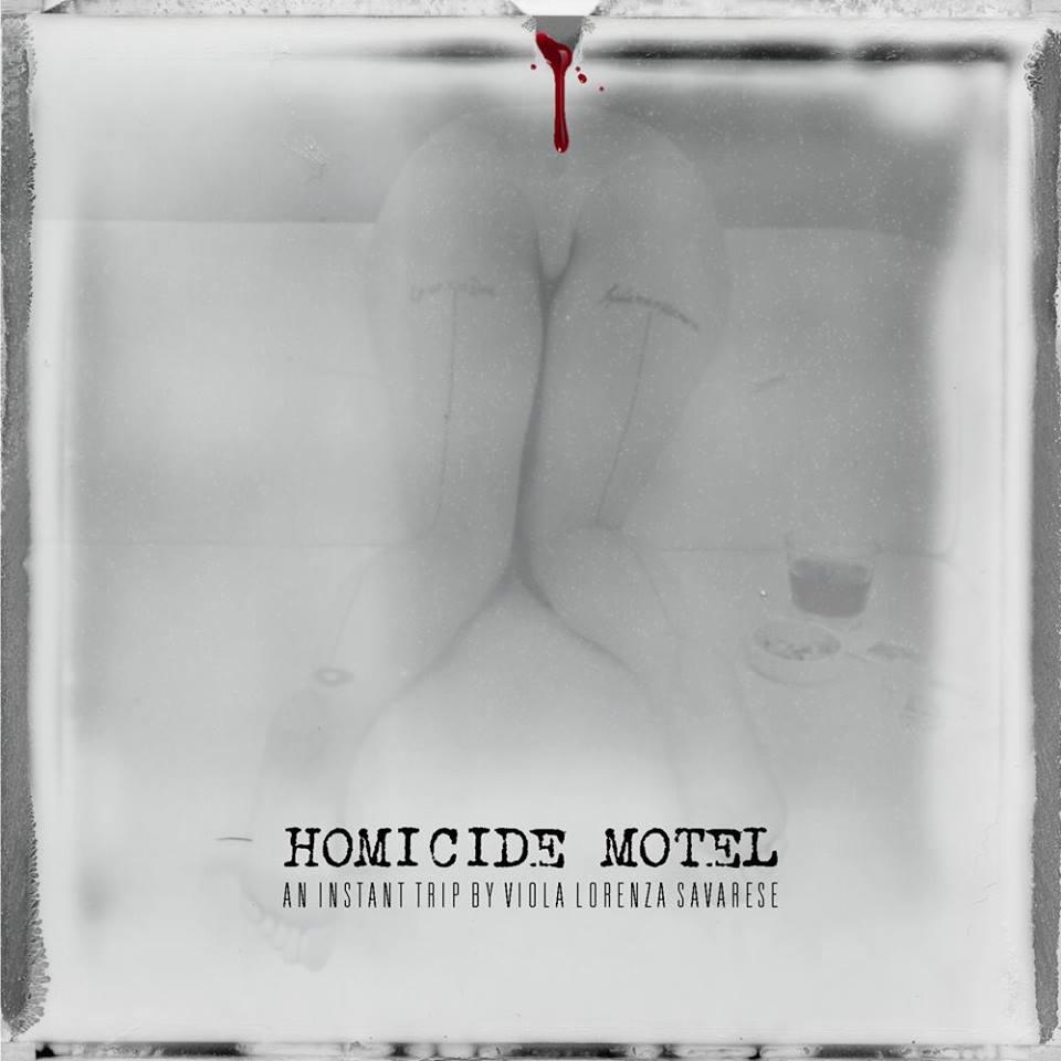 """""""Homicide Motel"""", il foto-libro di Viola Lorenza Savarese"""